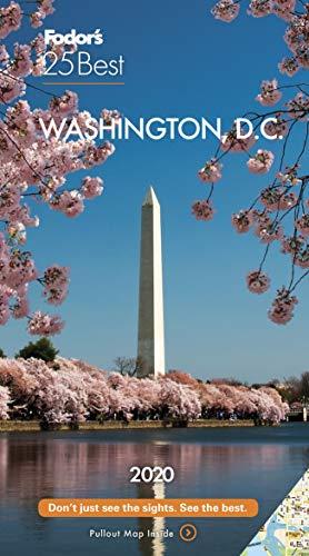 Fodor's Washington, D.C. 25 Best 2020 (Fodor's 25 Best)