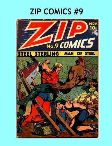 Zip Comics #9: Starring Steel Sterling & The Scarlet Avenger - All Stories Scarlet Zip