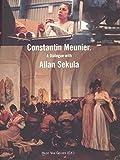 Constantin Meunier: v. 2: A Dialogue With Allan Sekula (Lieven Gevaert Series)
