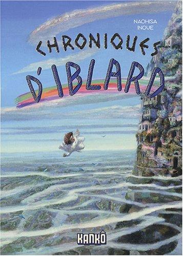 Chroniques d'Iblard : Le pays des laputas par Naohisa Inoue