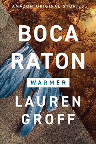 Boca Raton (Warmer collection) (English Edition)