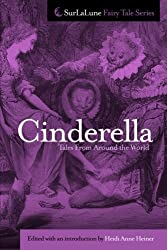 Cinderella Tales From Around the World (Surlalune Fairy Tale Series)