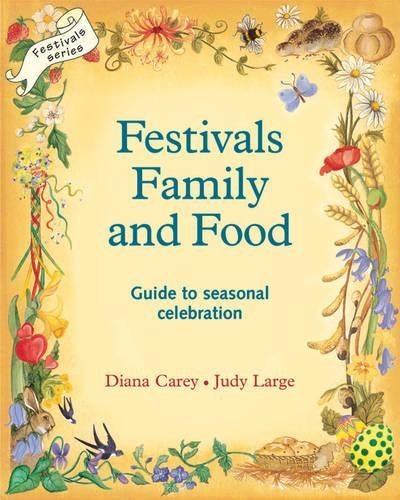 Festivals, Family and Food (Festivals and The Seasons) por Diana Carey