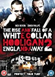 The Rise And Fall Of A White Collar Hooligan 2: England Away [DVD]