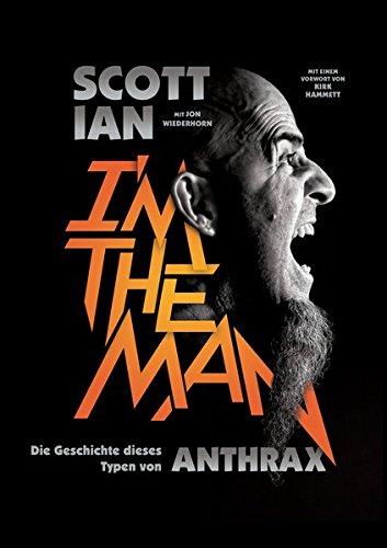 I`m the man.: Die Geschichte dieses Typen von Anthrax