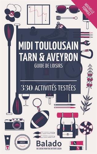 Midi toulousain, Tarn et Aveyron : 330 activits testes