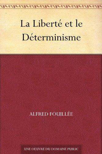 Couverture du livre La Liberté et le Déterminisme