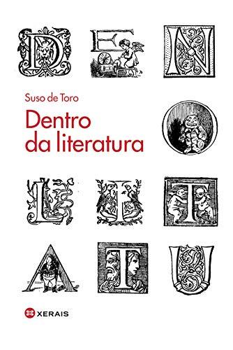 Dentro da literatura (Edición Literaria - Alternativas - Ensaio)