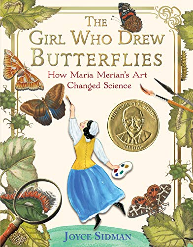The Girl Who Drew Butterflies: How Maria Merian's Art Changed Science (English Edition)