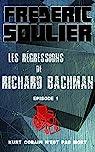 Les régressions de Richard Bachman, tome 1 : Kurt Cobain n'est pas mort par Soulier