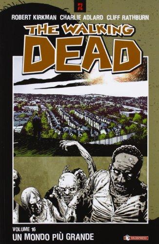Un mondo più grande. The walking dead: 16 Un mondo più grande. The walking dead: 16 51 2BZ2XXWmYL