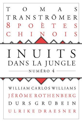 Inuits dans la jungle - numéro 4 8 poètes chinois contemporains (04) par Collectif
