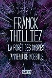 La Forêt des ombres + L'Anneau de Moebius COLLECTOR