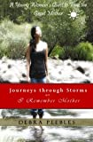 Journeys through Storms or, I Remember Mother: A Young Woman's Quest to Find the Great Mother
