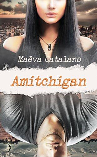 Amitchigan - Maëva Catalano (2018) sur Bookys