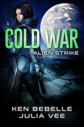 COLD WAR: Alien Strike: Book 3