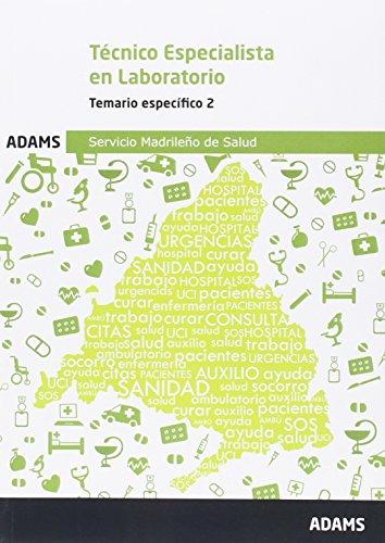 Temario Técnico Especialista en Laboratorio del Servicio Madrileño de Salud: Temario 2 Técnico Especialista en Laboratorio Servicio Madrileño de Salud por Obra colectiva