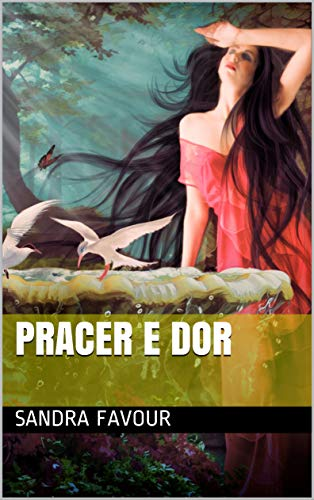 pracer e dor (Galician Edition) por Sandra Favour