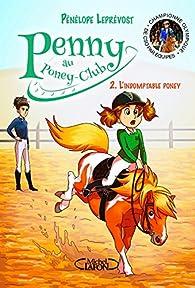Penny au poney-club, tome 2 : L'indomptable poney par Pénélope Leprévost