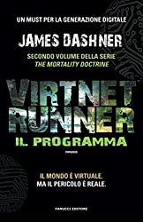 VirtNet Runner - Il programma (Fanucci Editore)
