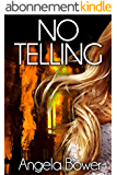 NO TELLING (A HIGHCROFT AND LOVALL THRILLER Book 1) (English Edition)