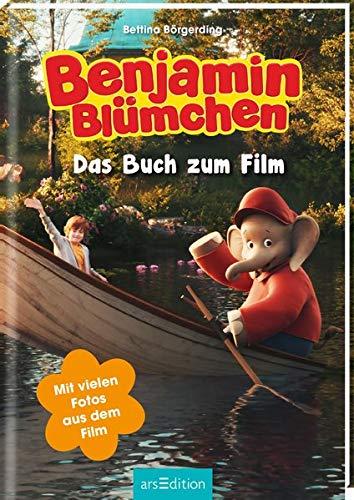 Benjamin Blümchen - Das Buch zum Film: Mit vielen Fotos aus dem Film