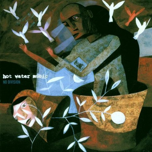 No Division by Hot Water Music (1999-06-01)