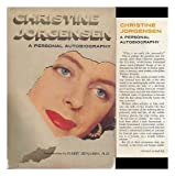 Christine Jorgensen; Personal Autobiography. with an Introd. by Harry Benjamin