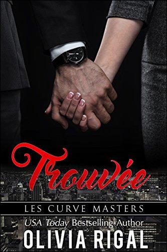 Trouvée (Les Curve Masters t. 3) par [Rigal, Olivia]