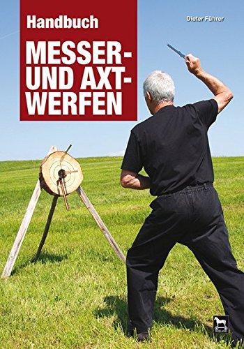 Handbuch Messer- und Axtwerfen -