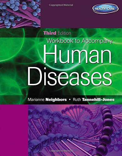 Workbook for Neighbors/Tannehill-Jones' Human Diseases, 3rd by Marianne Neighbors (2009-11-04)