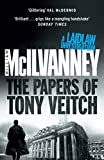 ISBN: 0857869922 - The Papers of Tony Veitch (Laidlaw 2) (Laidlaw Trilogy)