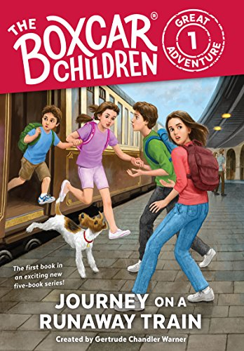 Journey on a Runaway Train (The Boxcar Children Great Adventure Book 1) (English Edition)