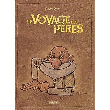 Le Voyage des pères - Intégrale Cycle 1 & 6