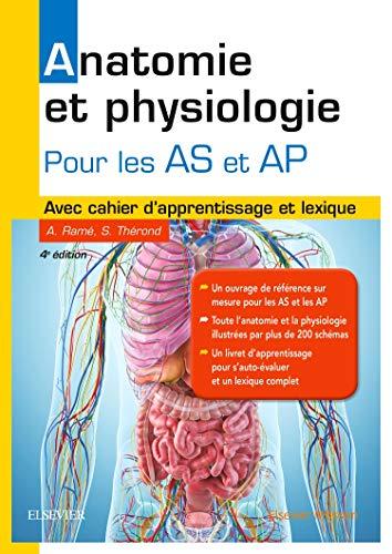 Anatomie et physiologie. Aide-soignant et Auxiliaire de puériculture: Avec cahier d'apprentissage et lexique par Alain Ramé