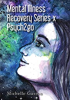 Mental Illness Recovery Series x Psych2go (English Edition) di [Gaston, Michelle]