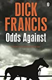 Odds Against (Francis Thriller) by Dick Francis