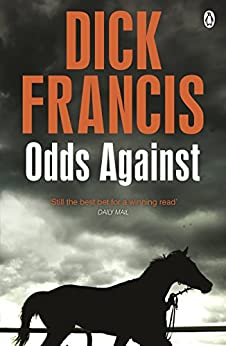 Odds Against (Francis Thriller) by [Francis, Dick]