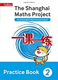 The Shanghai Maths Project Practice Book Year 2: For the English National Curriculum (Shanghai Maths)
