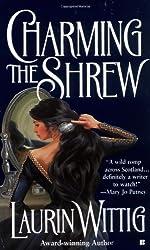 Charming the Shrew (Berkley Sensation) by Laurin Wittig (2004-05-04)