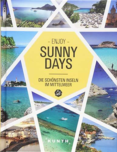 Sunny Days - Die schönsten Inseln im Mittelmeer (KUNTH Bildbände/Illustrierte Bücher)