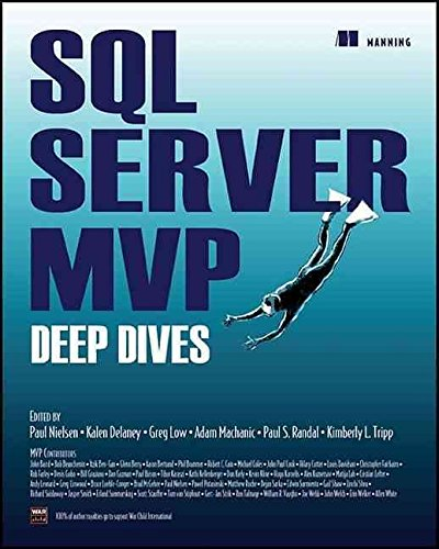 [(SQL Server MVP Deep Dives in Action)] [Edited by Paul Nielsen ] published on (December, 2009) par Paul Nielsen