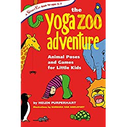 The Yoga Zoo Adventure: Animal Poses and Games for Little Kids (Smartfun Books)