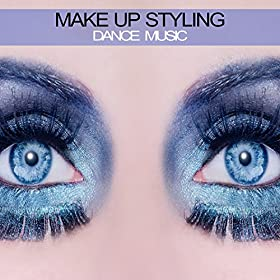 Various Artists-Make Up Styling Dance Music