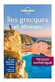 Îles grecques et Athènes - 10ed (Guide de voyage) - Format Kindle - 9782816174601 - 14,99 €