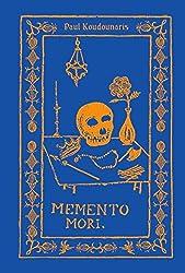 Memento Mori: The Dead Among Us by Paul Koudounaris (2015-04-14)