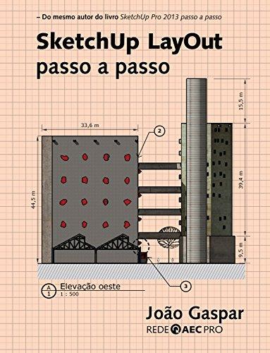 SketchUp LayOut passo a passo (Portuguese Edition) por João Gaspar