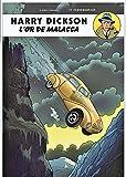 Harry Dickson, Tome 13 : L'or de Malacca...