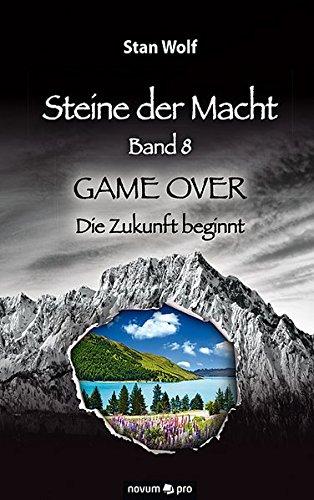 steine-der-macht-band-8-game-over-die-zukunft-beginnt