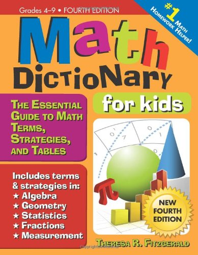 Math Dictionary For Kids 4e The Essential Guide To Math Terms Strategies And Tables